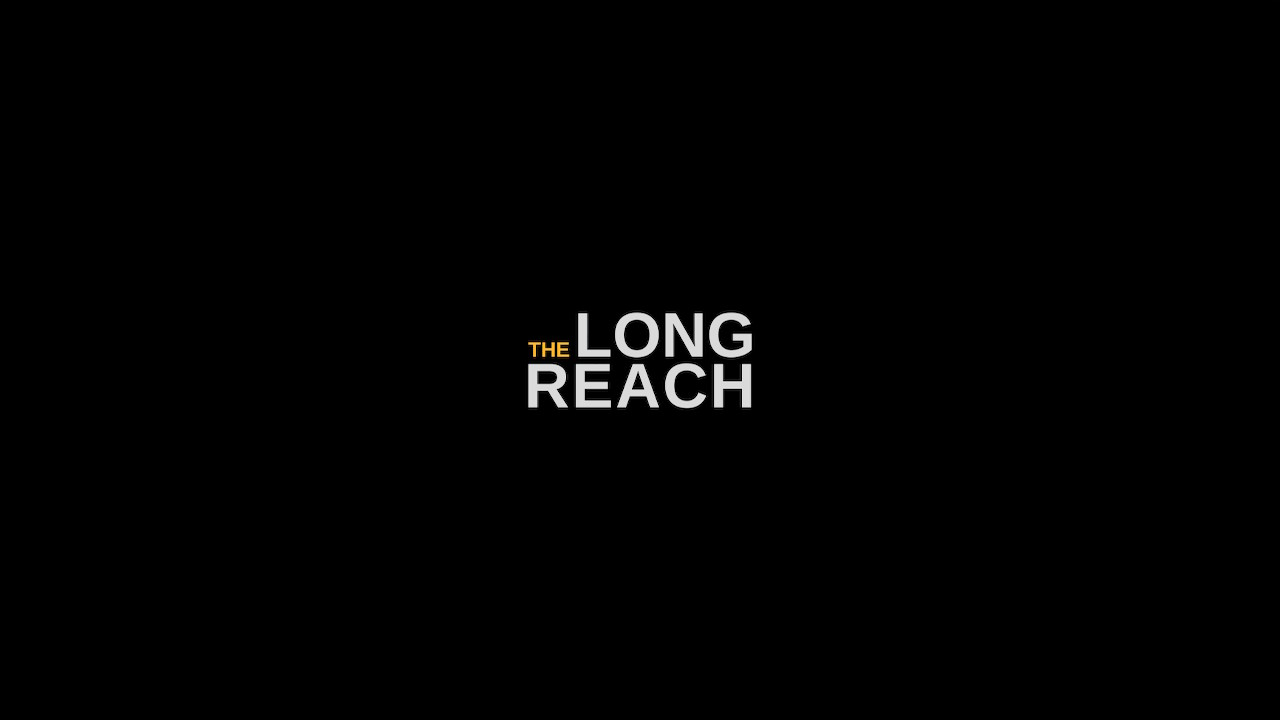 The Long Reach Title 2