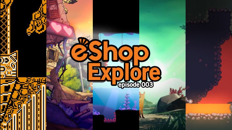 eShop Explore Episode 003